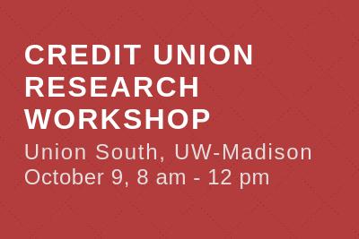 1st Credit Union Workshop, Union South, UW-Madison, October 9