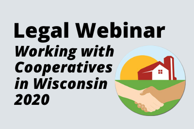 Legal Webinar: Working with Cooperatives in Wisconsin 2020, image of farm with hand shaking in front