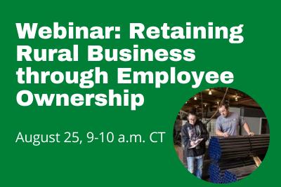 webinar: retaining Rural Business through Employee Ownership