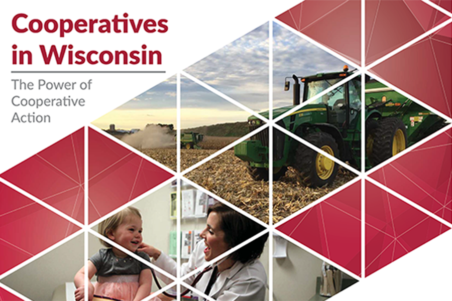 Cooperatives in Wisconsin: The Power of Cooperative Action